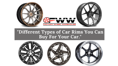 Different Types of Car Rims You Can Buy For Your Car