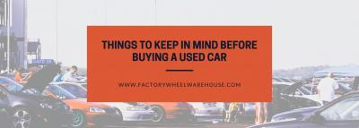 Things to keep in mind before buying a used car
